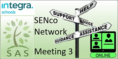 SAS Members -  SENCo Network - meeting 3 tickets