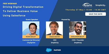 Driving Digital Transformation to Deliver Business Value Using Salesforce tickets