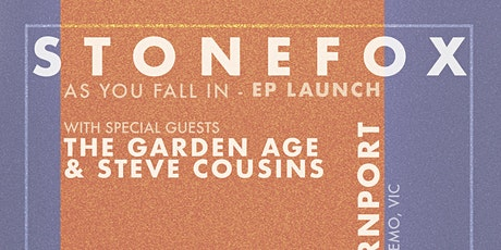 Stonefox - 'As You Fall In' EP LAUNCH tickets