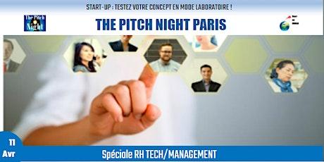 """Pitch Night Paris spécial """"RH TECH/MANAGEMENT"""" billets"""