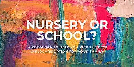 Nursery or School - What's the best childcare option for my family? tickets