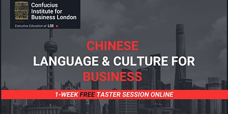 Chinese Language and Culture for Business: weekly FREE taster tickets
