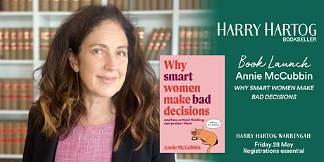 Book Launch: Why Smart Women Make Bad Decisions by Annie McCubbin tickets