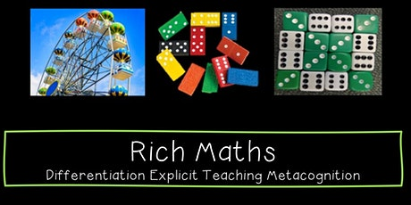 Rich Maths: Differentiation, Explicit Teaching and Metacognition tickets