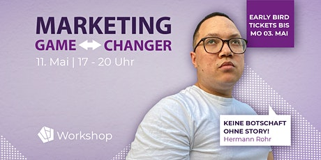 Workshop: Game-Changer für Dein Marketing Tickets