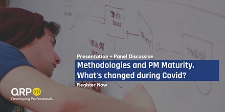 Methodology and Project Management Maturity. What's changed during Covid? tickets