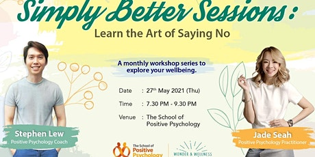 Simply Better Sessions: Learn the art of saying NO tickets
