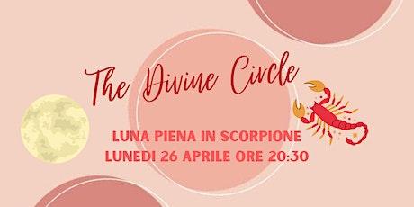 The Divine Women's  Circle - Luna Piena in Sagittario biglietti