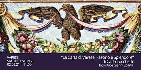NEW La Carta di Varese, Fascino e Splendore.  A Varese, Salone Estense tickets