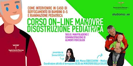Corso on line  Manovre di Disostruzione Pediatrica biglietti