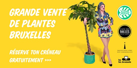 Grande Vente de Plantes - Bruxelles [SOLD OUT] billets