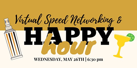 Speed Networking and Happy Hour tickets