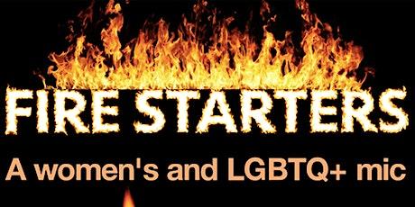"""Firestarters"" A Women's + LGBTQ Open Mic at EastVille Comedy Club tickets"