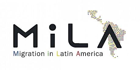 Inclusion and Integration of Migrants in Latin America - MiLA Seminar tickets