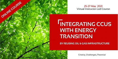 Integrating CCUS with Energy Transition by Reusing Oil & Gas Infrastructure tickets