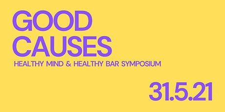 'Healthy Mind & Healthy Bar' Hospitality Symposium - By Good Causes tickets