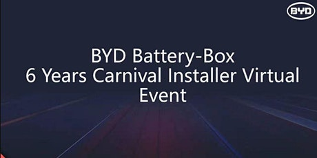 "BYD Battery-Box ""Six Years Carnival"" and New LV Flex 5.0 Launching Event tickets"