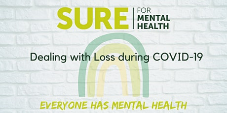 SURE for Mental Health - Dealing with Loss during Covid19 tickets