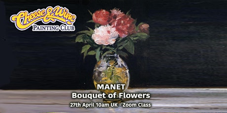 Paint MANET - 'Bouquet of Flowers'  - ZOOM Class tickets