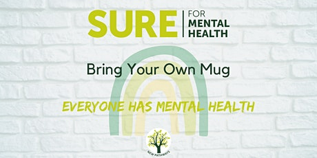 SURE for Mental Health - Bring Your Own Mug tickets