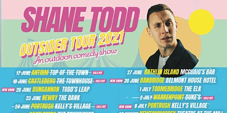 Shane Todd  The Outsider Tour - Kelly's Village, Portrush tickets