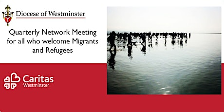 Diocese of Westminster Quarterly Meeting of Refugee and Migrant projects tickets