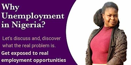 Why Unemployment In Nigeria tickets
