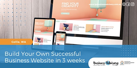 Build Your Own Successful Business Website in 3 weeks tickets