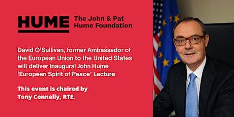 Inaugural John Hume 'European Spirit of Peace' Lecture tickets