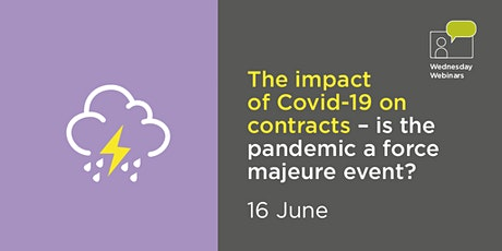 The impact of Covid 19 on contracts – is the pandemic a force majeure event tickets