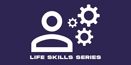 Life Skills Series: Dating and Managing relationships during a pandemic tickets