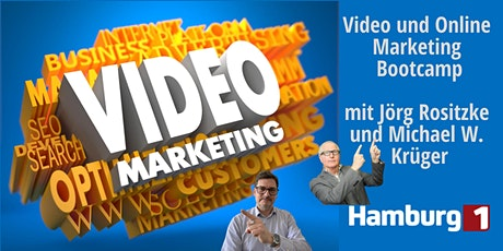 Video und Online Marketing Bootcamp mit Jörg Rositzke und Michael W. Krüger Tickets