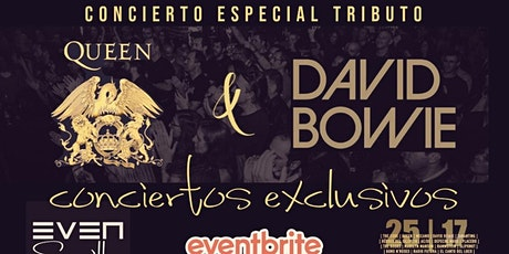 CONCIERTOS EXCLUSIVOS: TRIBUTOS A QUEEN Y DAVID BOWIE. SALA EVEN. SEVILLA. entradas