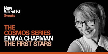 The First Stars with Emma Chapman biglietti