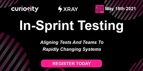 In-Sprint Testing: Aligning tests and teams to rapidly changing systems tickets