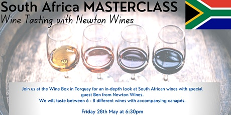 South Africa Wine Tasting Masterclass with special guest from Newton Wines tickets