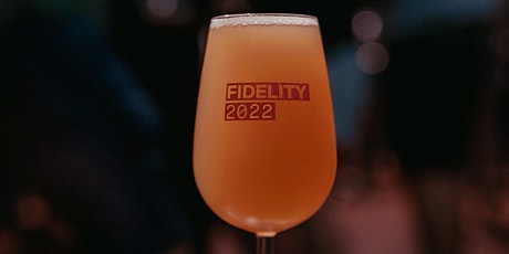 Fidelity Beer Festival 2022 tickets