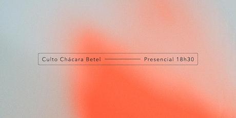 CULTO CHÁCARA BETEL - 18h30min ingressos