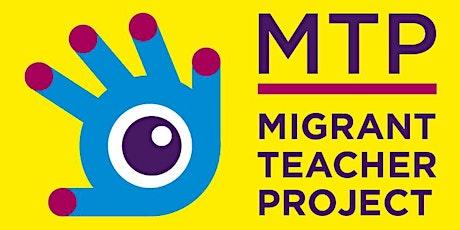 Migrant Teacher Project School Network Launch tickets