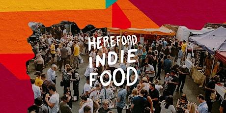 Hereford Indie Food 2021 tickets