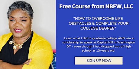How to Overcome Life Obstacles & Complete Your College Degree tickets