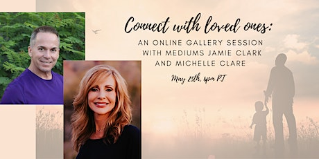 Connect with loved ones Gallery with Mediums Michelle Clare and Jamie Clark tickets