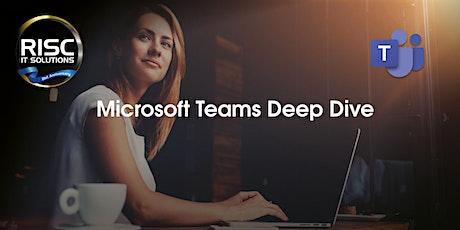 Microsoft Teams Deep Dive tickets