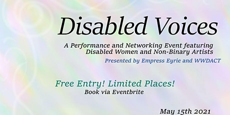 Disabled Voices - A performance and Networking arts event in Canberra tickets