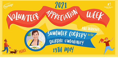 Foróige's Volunteer Appreciation Week- Summer Cookery tickets