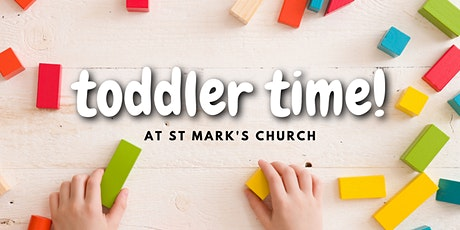 St Mark's Toddler Time - Every Thursday during term time! tickets