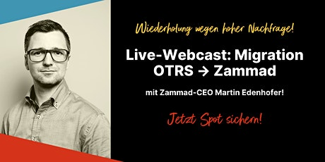 Kostenloses Webinar: Migration von OTRS zu Zammad (Deutsch) Tickets