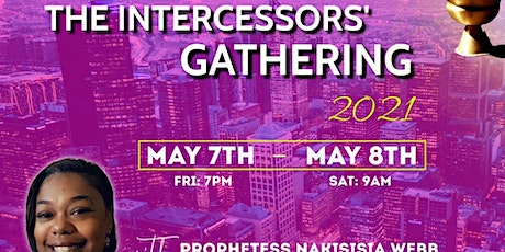 The Intercessors' Gathering 2021 - The Scent of An Intercessor tickets
