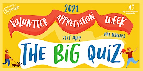 Foróige's Volunteer Appreciation Week-  The Big Quiz tickets