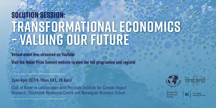 Nobel Prize Summit: Transformational Economics - Valuing Our Future image